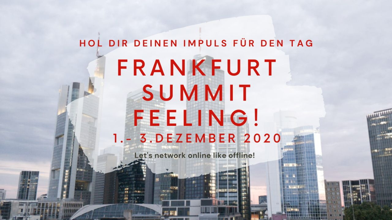 Frankfurt Summit Feeling 2020